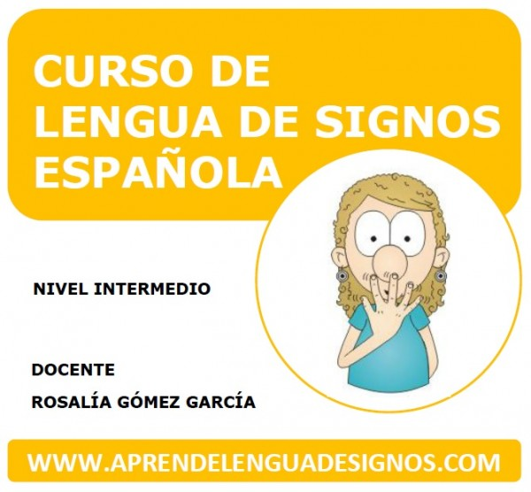 Curso Online Aprende Lengua de Signos Intermedio